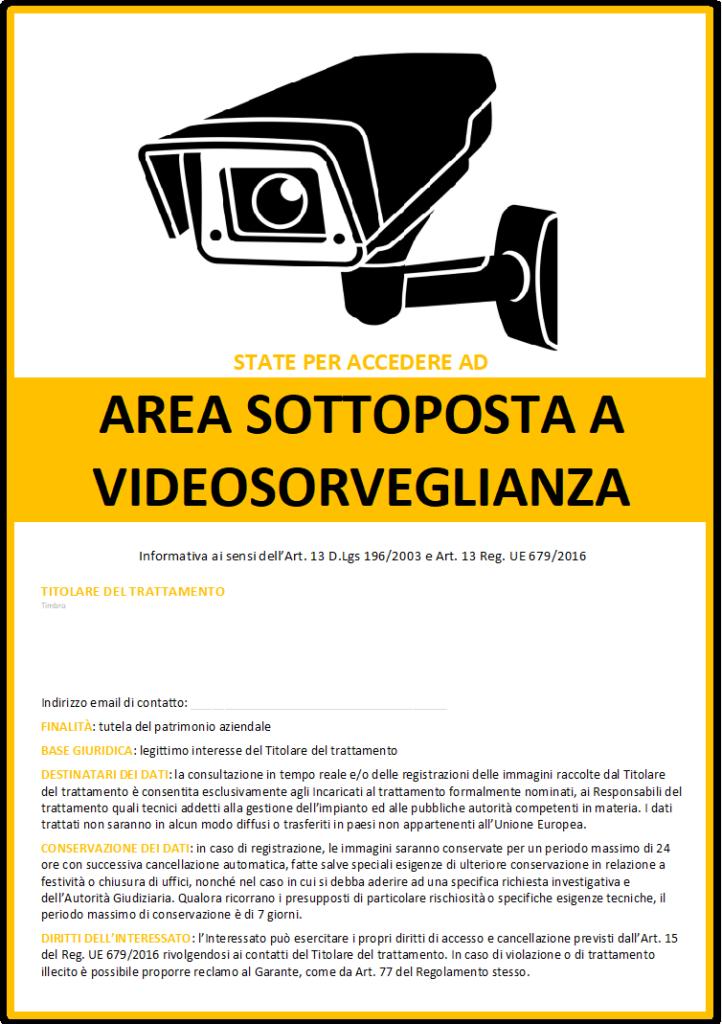 Scarica il PDF - CARTELLO VIDEOSORVEGLIANZA Ai sensi del D.Lgs 196/2003, del Reg. UE 679/2016 (GDPR) e delle disposizioni INL.